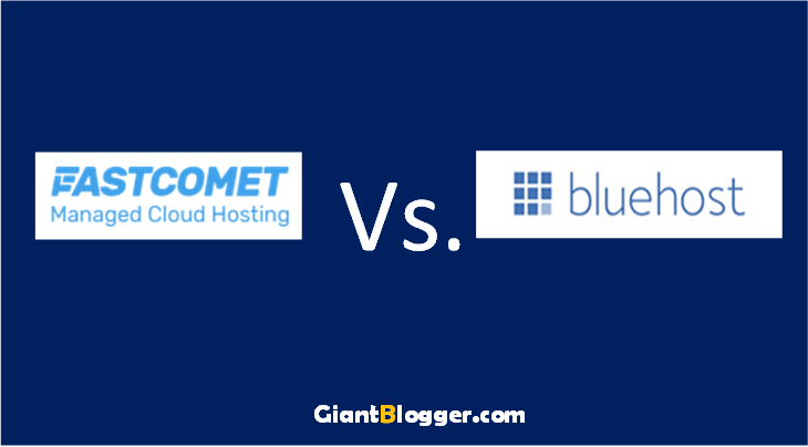 FastComet vs. BlueHost: Who is the Winner?| The Brutally Honest Comparison